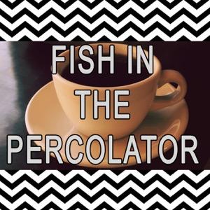 Fish in the Percolator - A Twin Peaks Podcast
