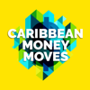Caribbean Money Moves - Caribbean Personal Finance