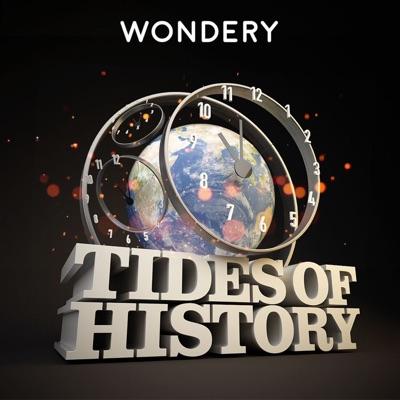 Tides of History:Wondery /  Patrick Wyman