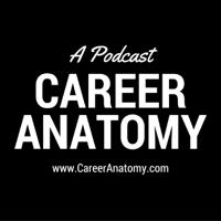 Career Anatomy™ podcast