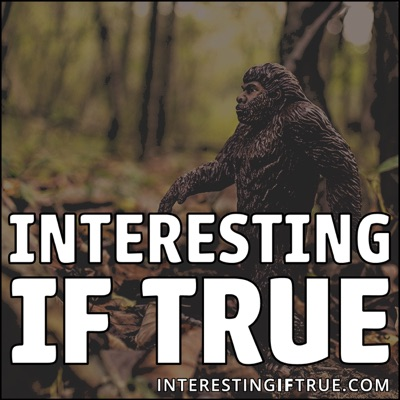 Interesting If True - Episode 50: It's A Hutt Of A Show!