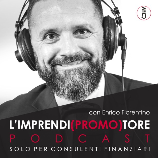 L'IMPRENDIPROMOTORE Podcast