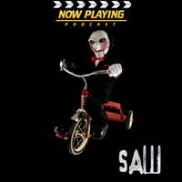 Podcast cover art for Now Playing: The Saw Movie Retrospective Series