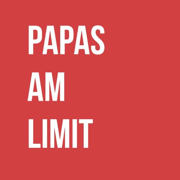 #papasamlimit