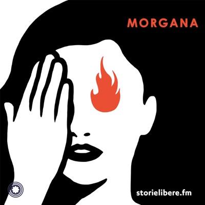 Morgana:storielibere.fm