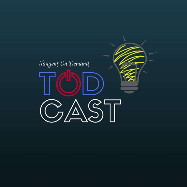 Tangent On Demand: TODcast