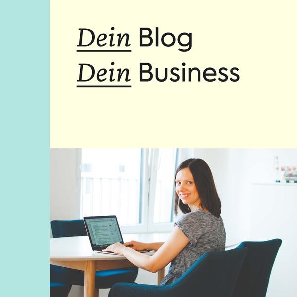 Dein Blog Dein Business