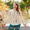 Thriving After Addiction