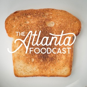 The Atlanta Foodcast: A Food Podcast