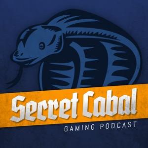 The Secret Cabal Gaming Podcast