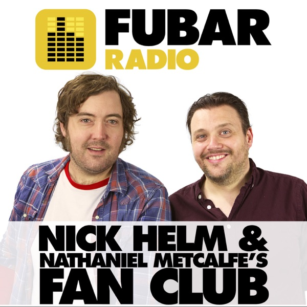 Nick Helm and Nathaniel Metcalfe's Fan Club