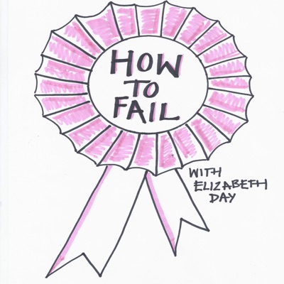 How To Fail With Elizabeth Day:howtofail