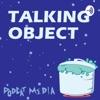 Talking Object artwork