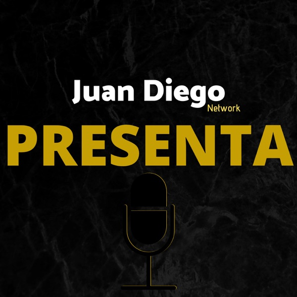 Juan Diego Network Presenta