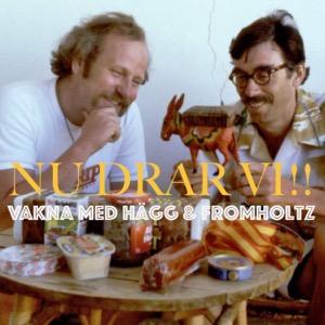 Vakna med Hägg & Fromholtz