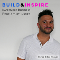 Build & Inspire - Business Stories Meant to Inspire podcast