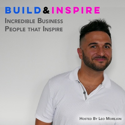 Build & Inspire - Business Stories Meant to Inspire