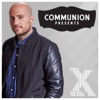 Communion Presents on Radio X Podcast
