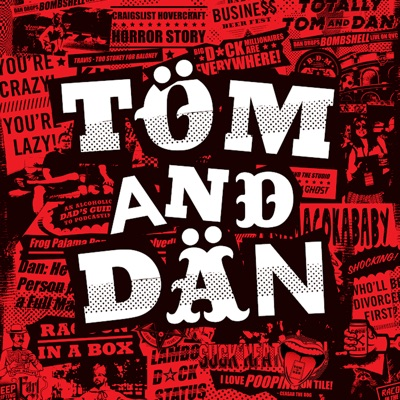 A Mediocre Time with Tom and Dan:Tom Vann and Dan Dennis