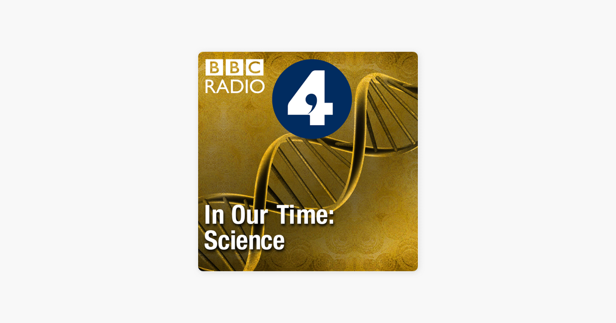 ‎In Our Time: Science on Apple Podcasts