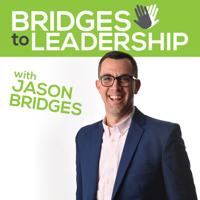 Bridges to Leadership podcast