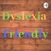 Dyslexia Friendly podcast