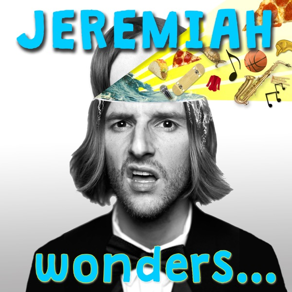 Jeremiah wonders...