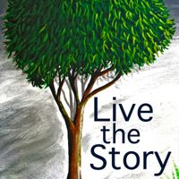Live the Story podcast