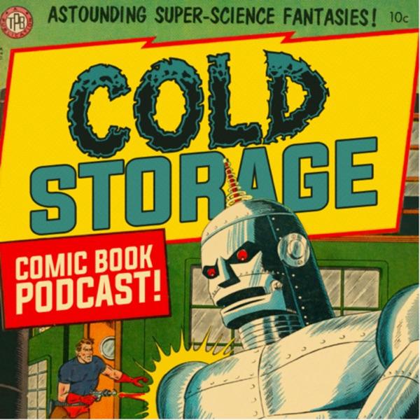 Cold Storage - A Comics Podcast