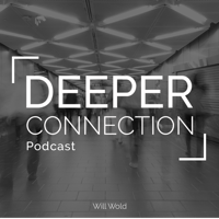Deeper Connection podcast