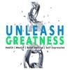 UNLEASH GREATNESS artwork