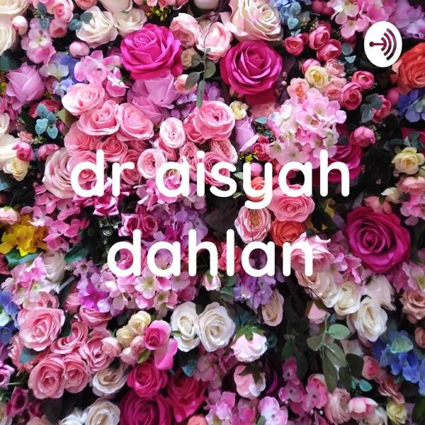 dr aisyah dahlan