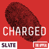 Slate Presents: Charged | A True Punishment Story - Slate Magazine