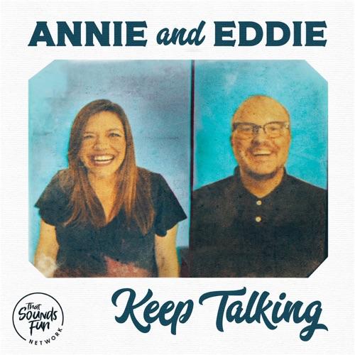 Annie and Eddie Keep Talking Image