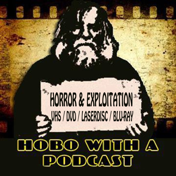 Hobo With A Podcast