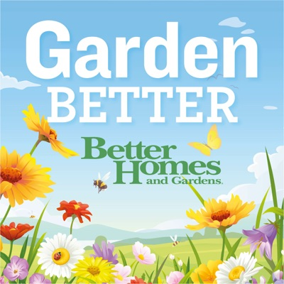 Garden Better:Pacific Podcast Network