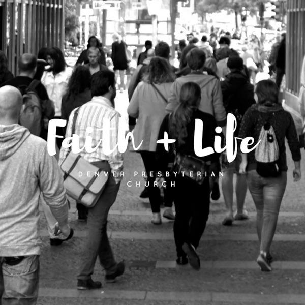 Denver Pres Faith+Life Audio