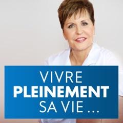 VIVRE PLEINEMENT SA VIE