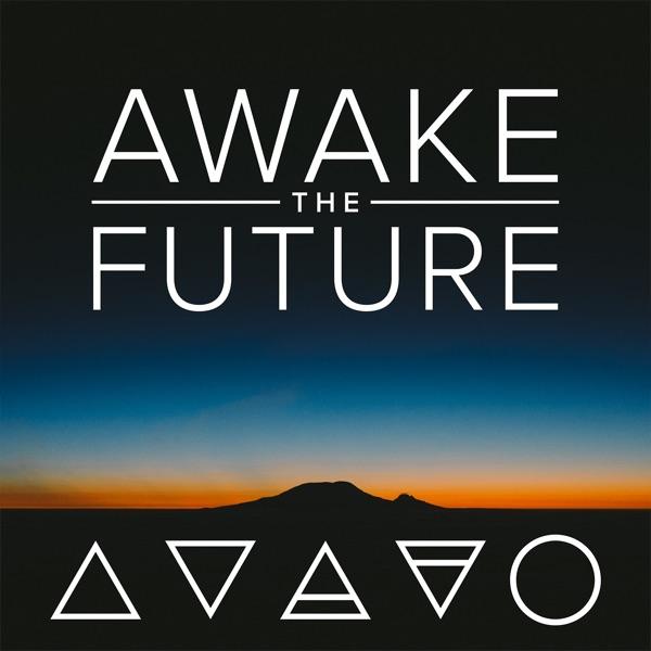 Awake the Future