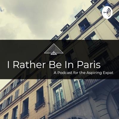 I Rather Be In Paris