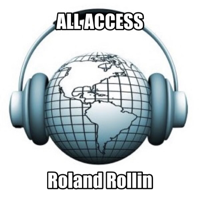 ALL ACCESS With ROLAND ROLLIN