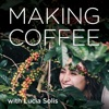 Making Coffee with Lucia Solis artwork