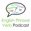 English Phrasal Verb Podcast: Lessons By Real English Conversations artwork