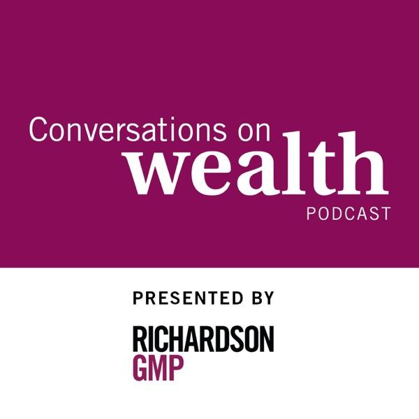 Conversations on Wealth