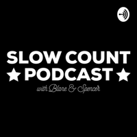 Slow Count Podcast podcast