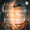 Confessions Of A Scottish Entrepreneur artwork