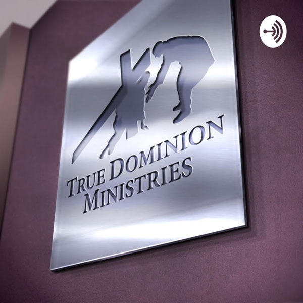 True Dominion Ministries