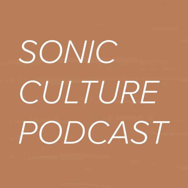 Sonic Culture Podcast