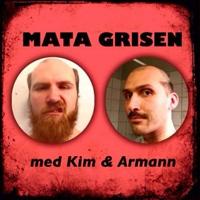 Mata Grisen podcast