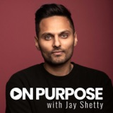 Image of On Purpose with Jay Shetty podcast